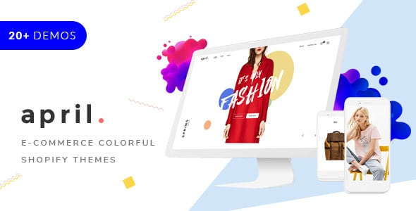 APRIL- Sectioned Shopify Themes 20+ minimal creative designs for fashion jewelry furniture food | Prosyscom Tech