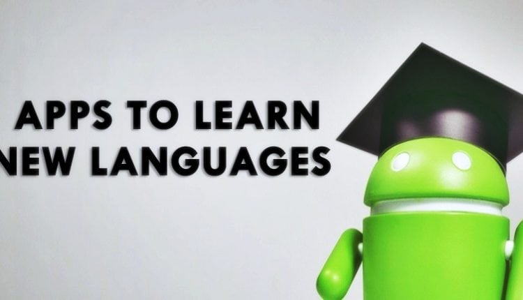 Top 20+ Best Apps To Learn New Language In Android | Tech News