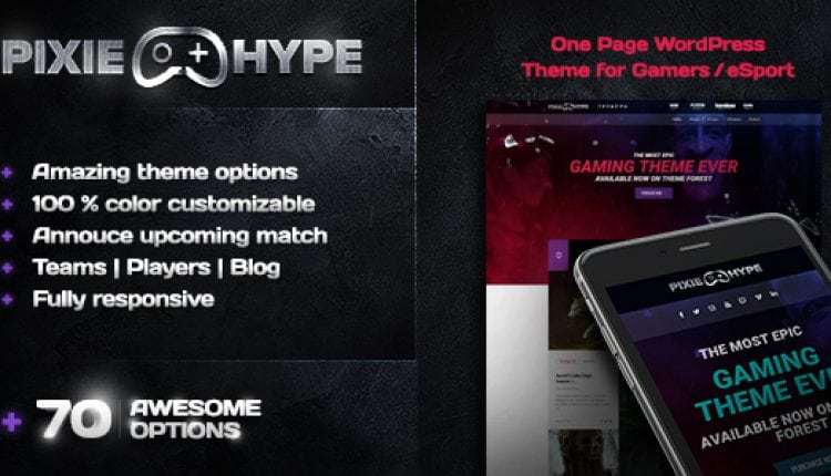 PixieHype | One page WordPress theme for Gamers/eSport | Prosyscom Tech