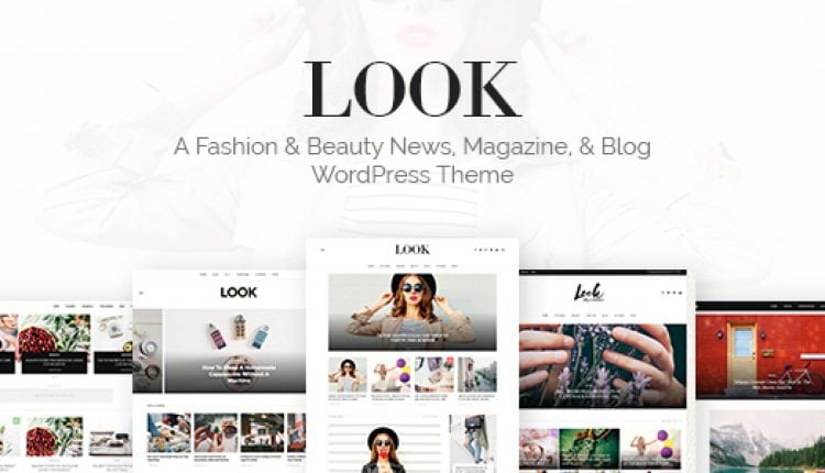 Look: A Fashion & Beauty News, Magazine & Blog WordPress Theme | Prosyscom Tech
