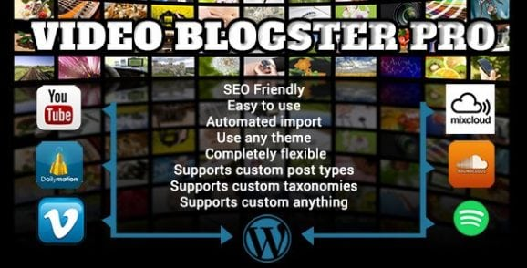 Video Blogster Pro – import YouTube videos to WordPress. Also DailyMotion, SoundCloud, Vimeo, more | Prosyscom Tech