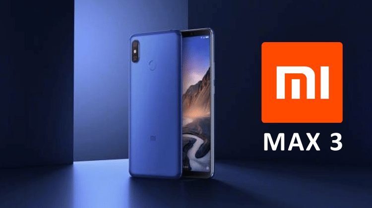 Mi Max 3 With 5500mAh Battery, Up to 6GB RAM Launched   Viral Tech