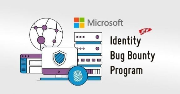 Microsoft Offers $100,000 Bounty for Finding Bugs in Its Identity Services | Cyber Security