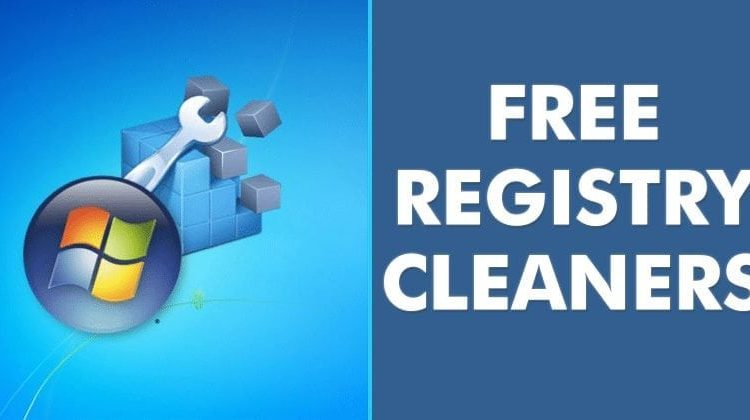 10+ Best Free Registry Cleaners That Will Improve PC Performance