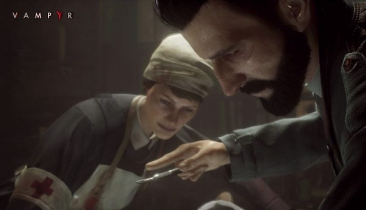 Return To London With These New Vampyr Difficulties | Gaming