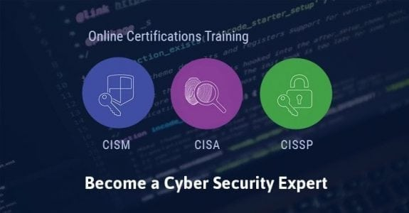 Cyber Security Training Courses – CISA, CISM, CISSP Certifications | Cyber Security