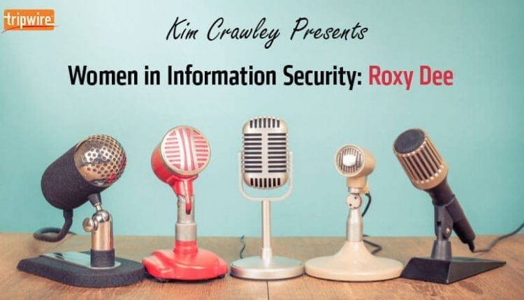 Women in Information Security: Roxy Dee | Tech Security