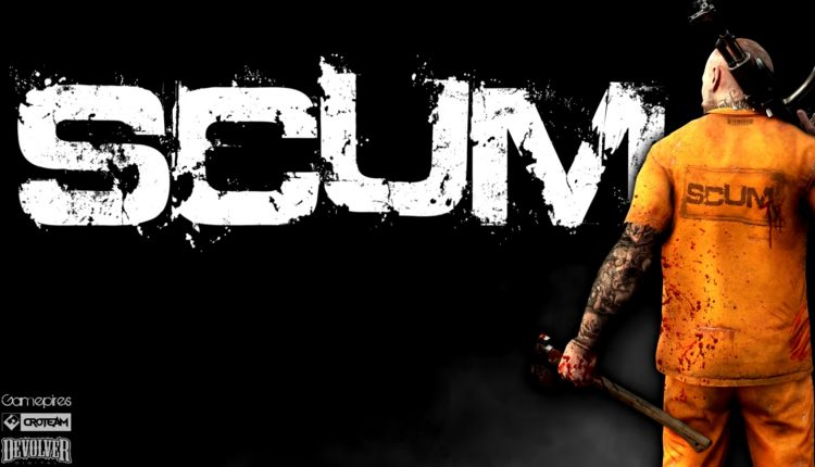 Crazy In-Depth Survival Game SCUM is hitting Early Access this Month