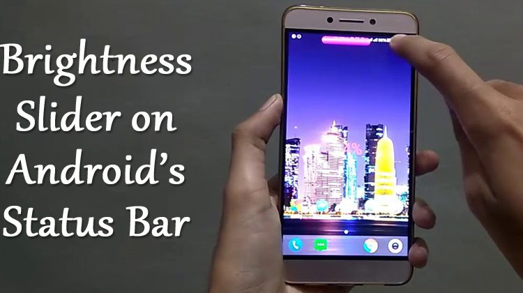 How to Add Brightness Slider on Status Bar in Android | Viral Tech