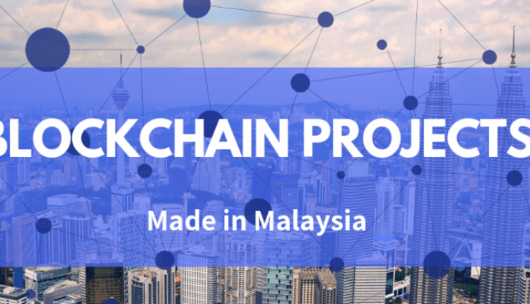7 Cool Blockchain Projects Made Right Here in Malaysia | Digital Asia