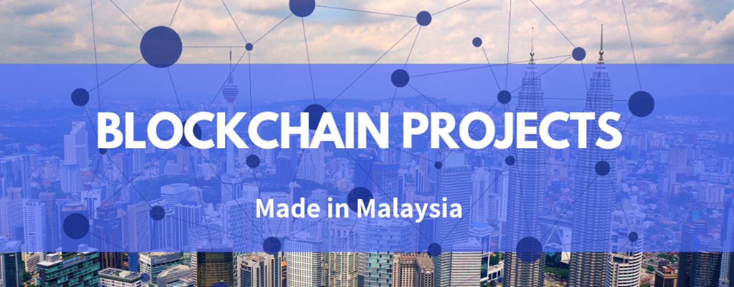 7 Cool Blockchain Projects Made Right Here in Malaysia