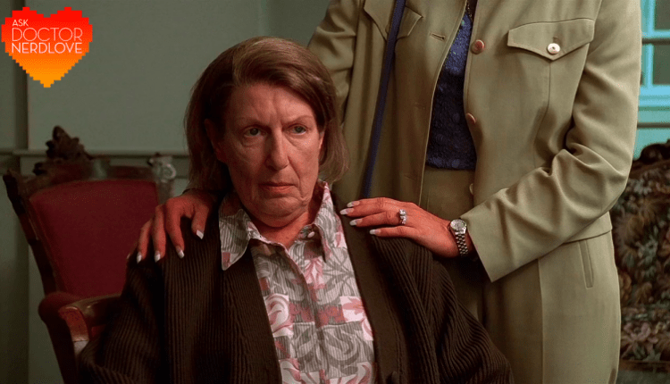 Ask Dr NerdLove: My Ailing Mother-In-Law Is A Toxic Nightmare   Gaming News