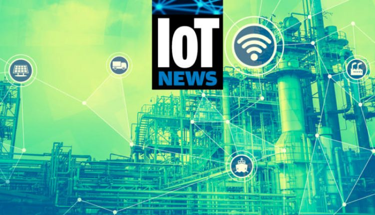 IoT roundup: Startups, big carriers flexing their IoT muscles and California legislation | Virtual Reality