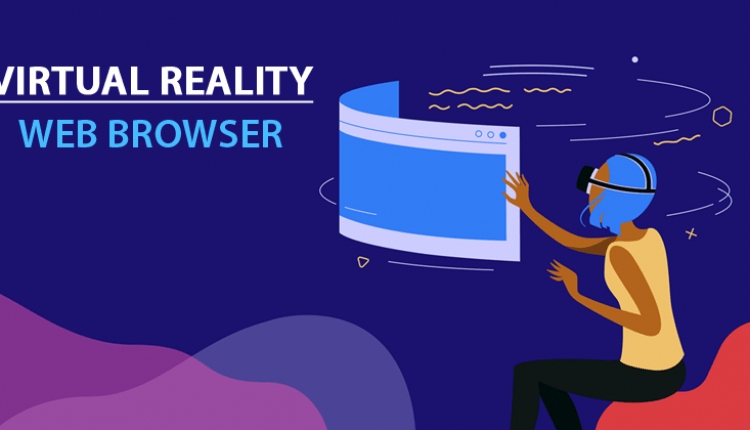 Mozilla Just Launched Its All-New Virtual Reality Web Browser | Viral Tech