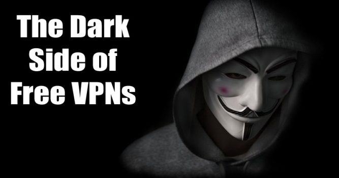 The Dark Side of Free VPNs: Important Things You Should Know   Viral Tech
