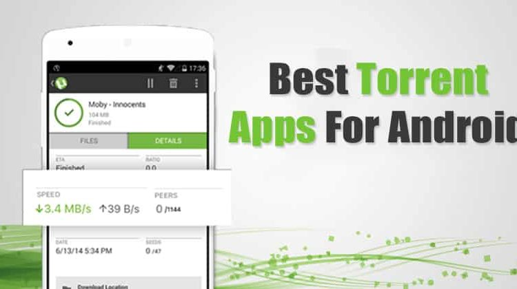 Top 10 Best Torrent Apps For Android 2019