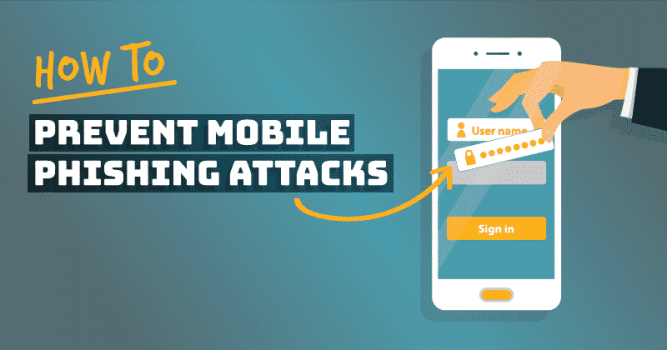 How To Prevent Cell Phone Phishing Attacks