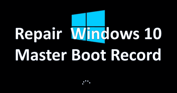 How to Fix the MBR (Master Boot Record) in Windows 10