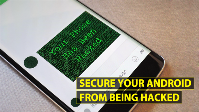 How To Secure Your Android Smartphone From Being Hacked