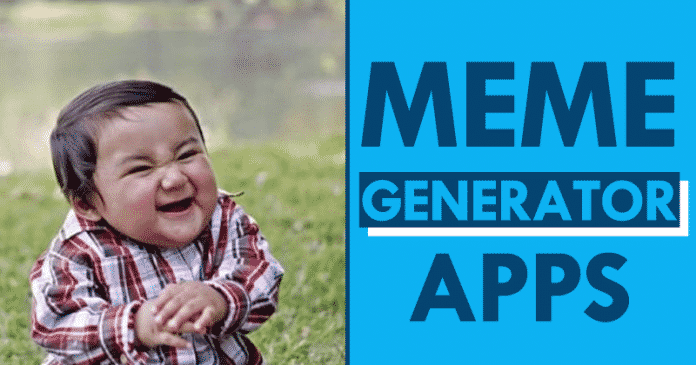 Best Free Meme Generator Apps For Android