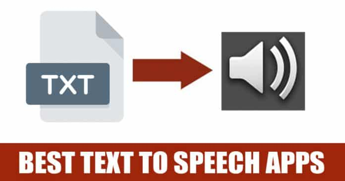 Top 8 Text-to-Speech Apps For Your Android Smartphone