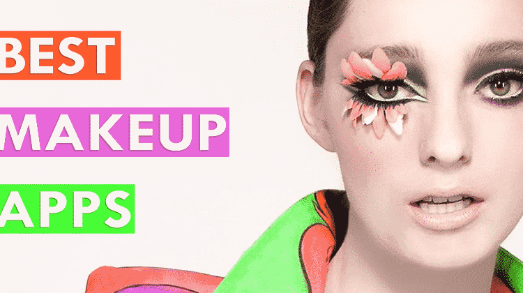 Top 10 Best Makeup Apps For Android 2019