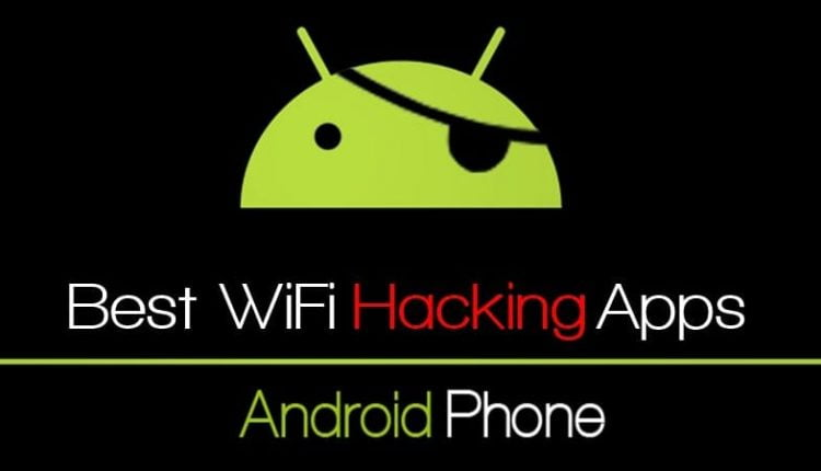 Best WiFi unlocking Apps For Android 2019