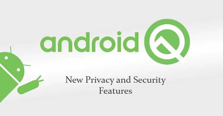 Android Q,Google adds new mobile security & privacy features