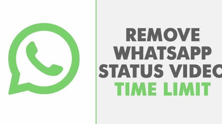 How To Increase WhatsApp Video Status Limit Of 30 Seconds