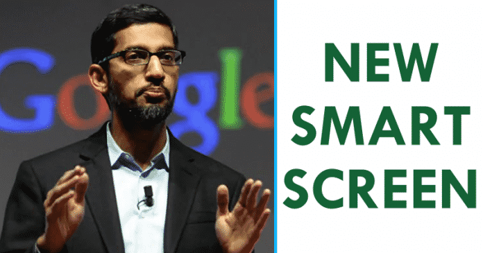 Google Accidentally Reveals Its All-New Smart Screen 1
