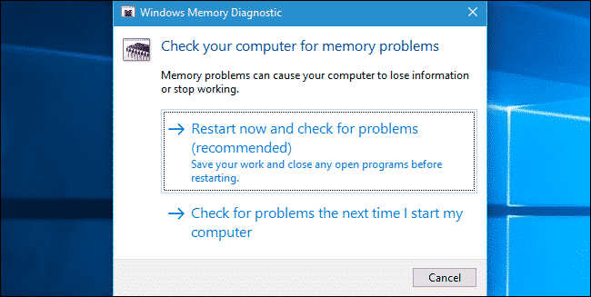 Use Windows Memory Diagnostic Tool