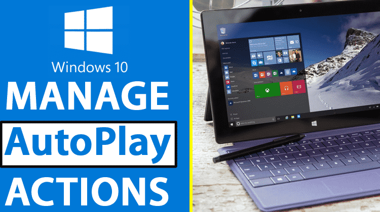 How To Manage AutoPlay Actions For External Devices In Windows 10