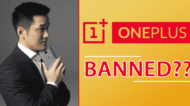 After Huawei, OnePlus Is The NEXT To Get BANNED?