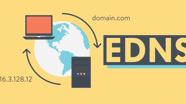 What Is EDNS And How It Improves DNS To Be Faster & More Secure?