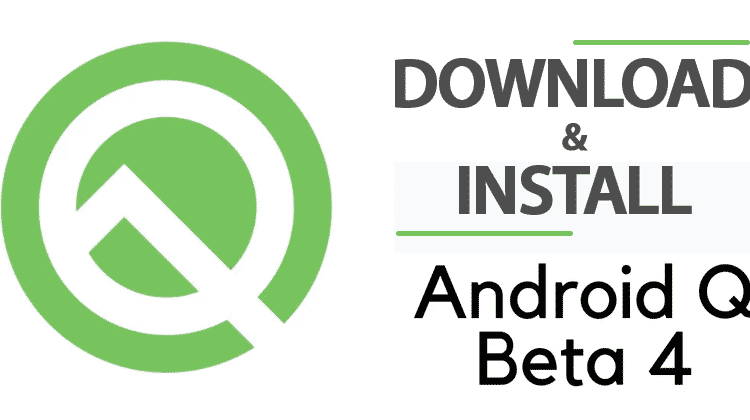 How To Download And Install The Android Q Beta 4