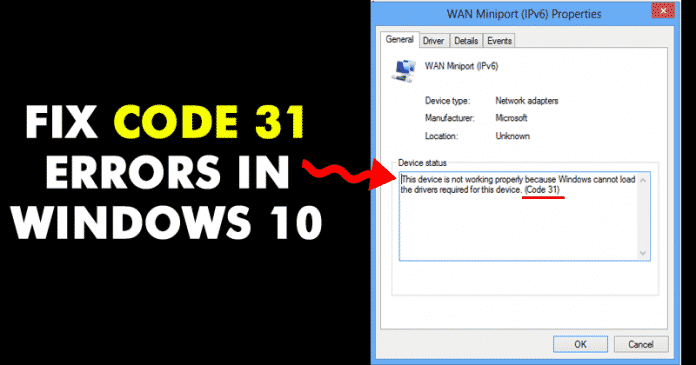 How To Fix Code 31 Errors In Windows 10
