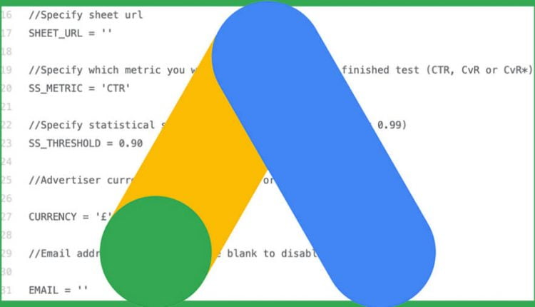 Track your ad tests at scale with this advanced AdWords script