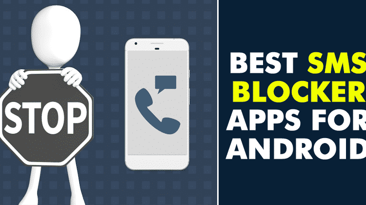 5 Greatest SMS Blocker Apps For Android in 2019