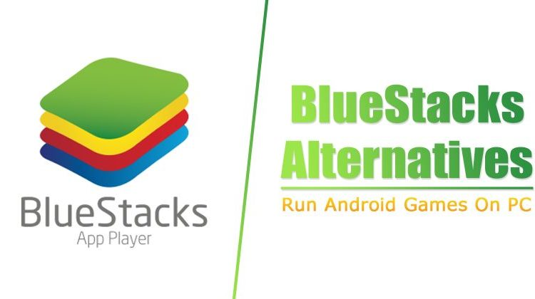 Top 15 Best BlueStacks Alternatives To Run Android Games On PC