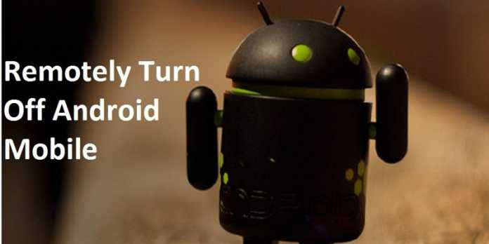 Remotely Turn Off Any Android Phone With SMS
