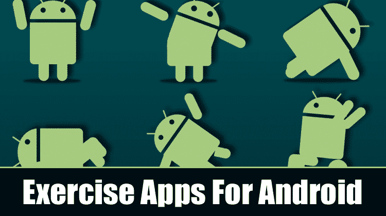 Top 10 Best Exercise Apps For Android 2019