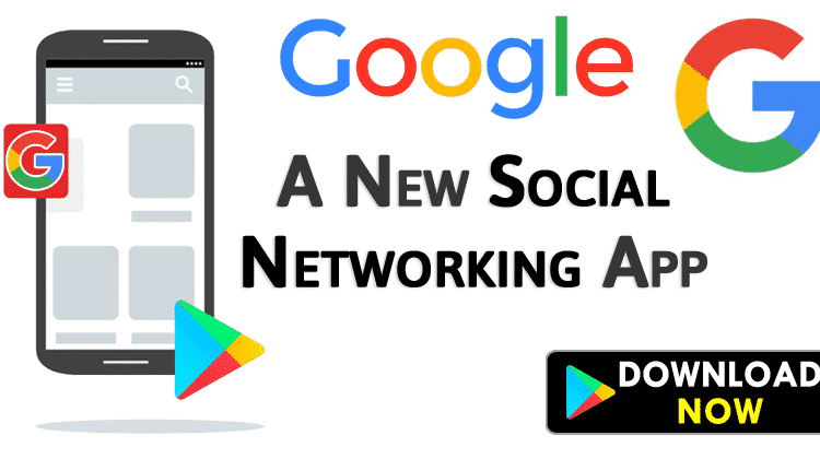 Google Just Launched A New Social Networking App