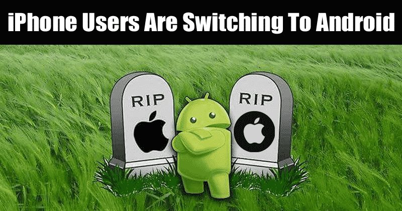 OMG! iPhone Users Are Switching To Android