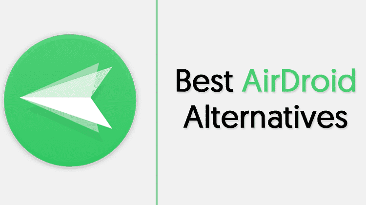 High 5 Finest AirDroid Options in 2019