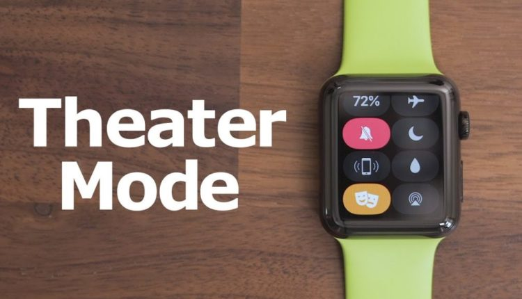 How to Use Theater Mode on Your Apple Watch