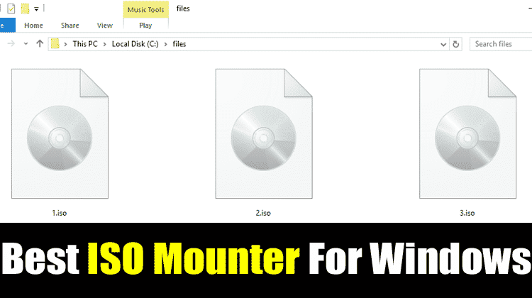Top 10 Best ISO Mounter For Windows 10