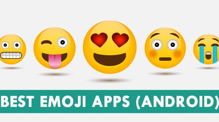 Top 15 Best Emoji Apps For Android 2019