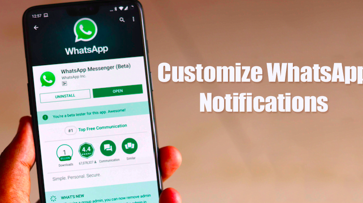 How To Customize WhatsApp Notifications 2019