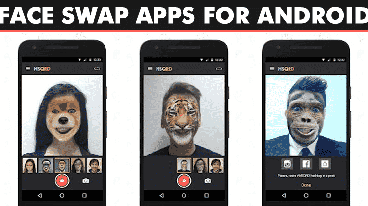Top 5 Best Face Swap Apps For Android 2019