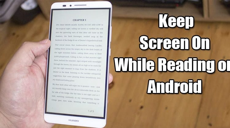 How To Keep Screen On While Reading on Android